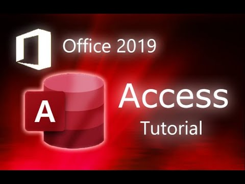 Microsoft Access 2019 - Full Tutorial For Beginners [+ General Overview]