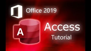 Microsoft Access 2019 - Fขll Tutorial for Beginners [+ General Overview]