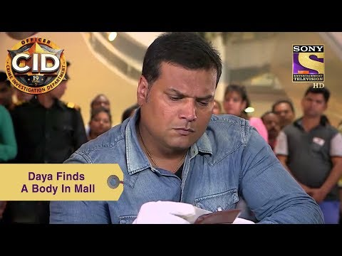 Your Favorite Character | Daya Finds A Body In The Mall | CID