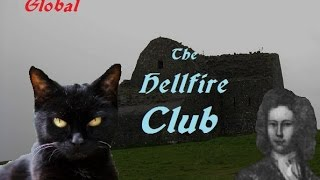 Creepy Places Global: The Hellfire Club
