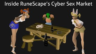 Inside RuneScape's Cyber Sex Market | An Investigation