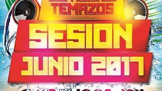 Sesión Junio 2017  (Los mejores Temazos Dance, House y Latino) Mixed by CMochonsuny