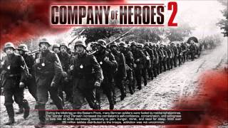 Company of Heroes 2 ► 08. Stand, Rise Up! ► Soundtrack ORIGINAL [HD]