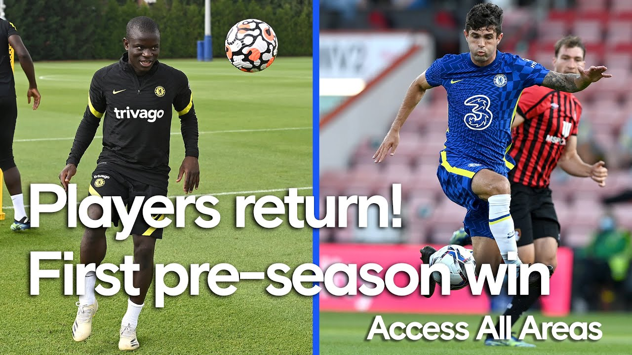 Kante, Havertz & more return! | Blues Secure a Win In First Pre-Season Match ✅ | Access All Areas