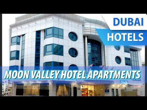Moon Valley Hotel Apartments   Review Hotel In Dubai, UAE