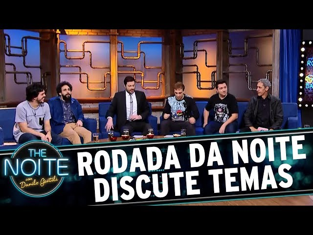 Rodada da Noite com João Valio, Márcio Américo e Osmar Campbell   The Noite (05/07/17)