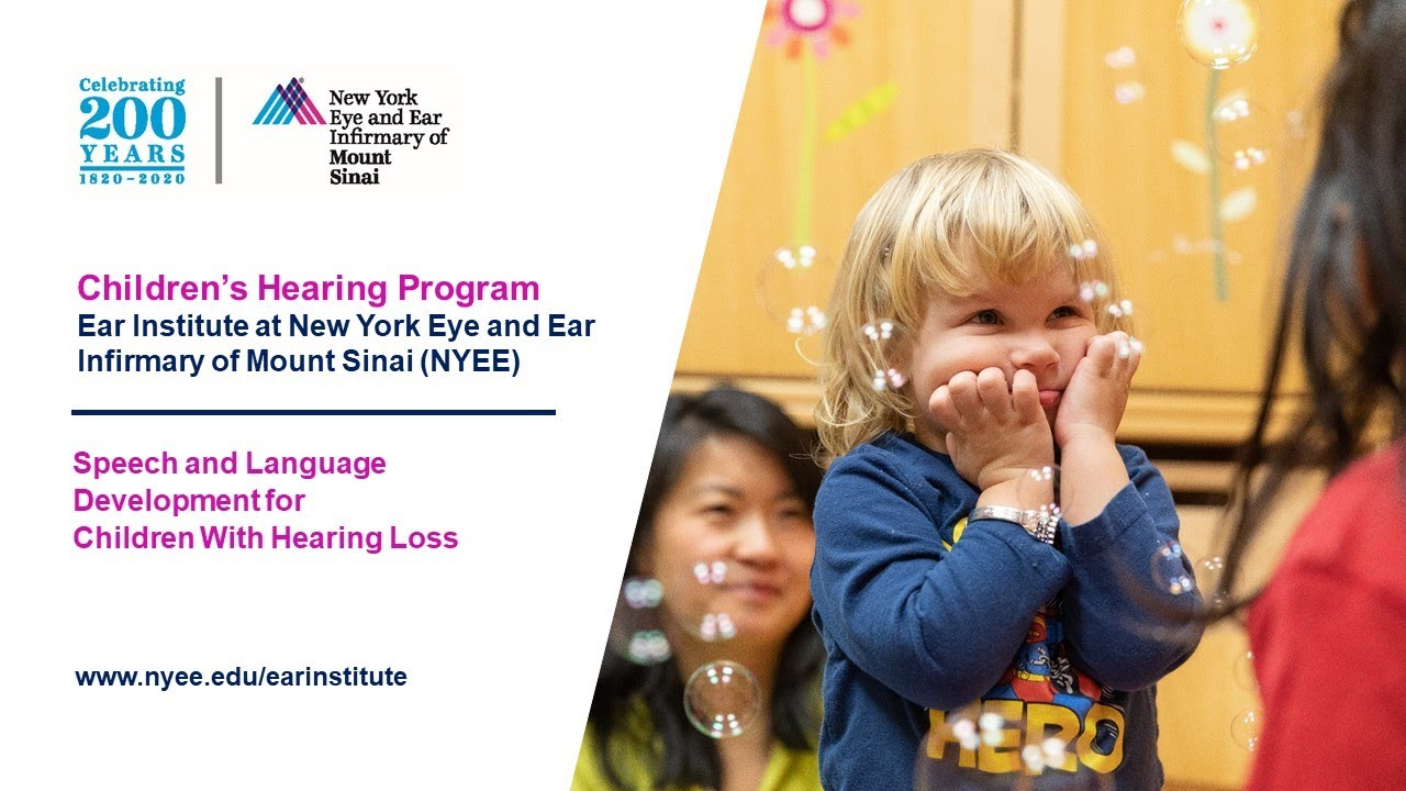 Part 3:  Speech and Language Development for Children With Hearing Loss