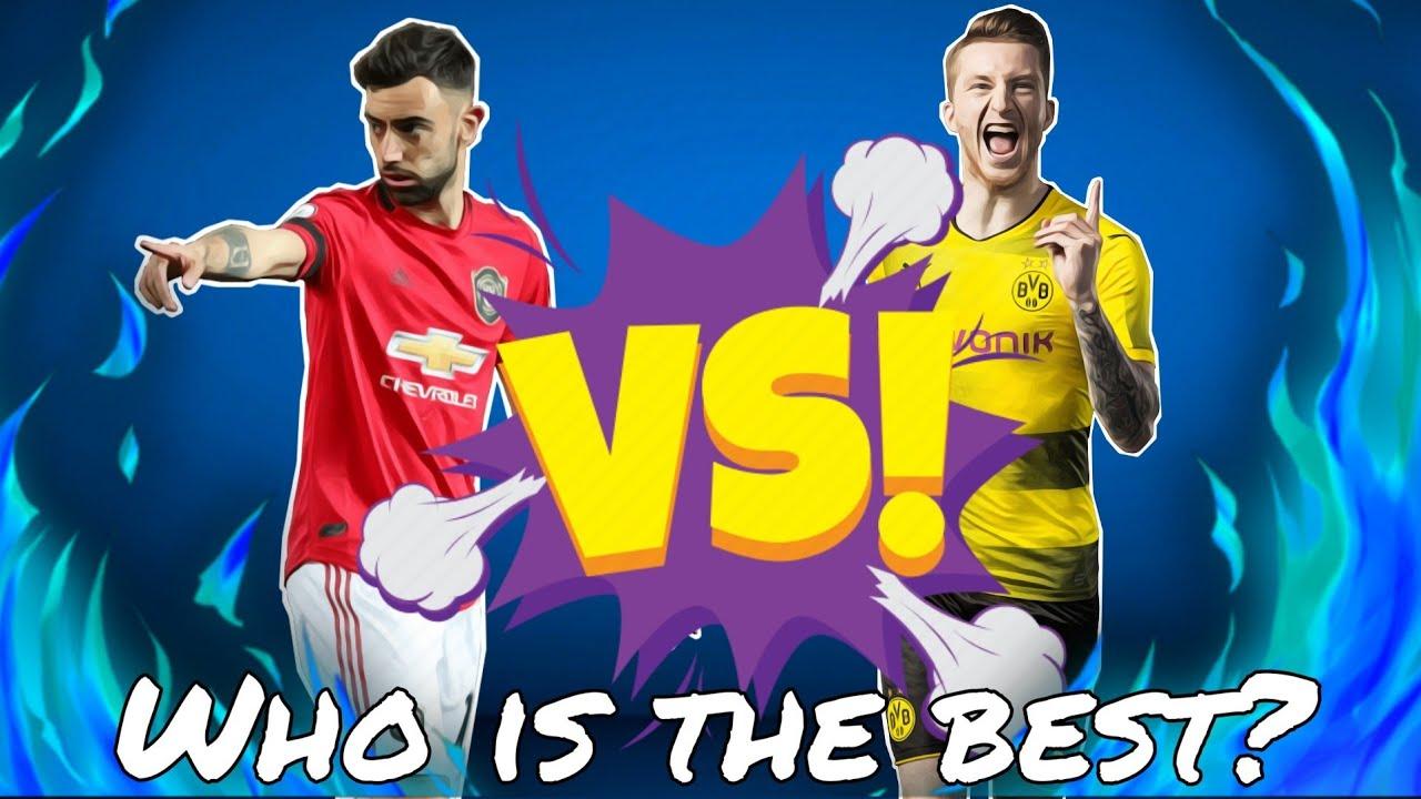 Who is the best? នរណាល្អជាង? Bruno Fernandez Vs Marco Reus