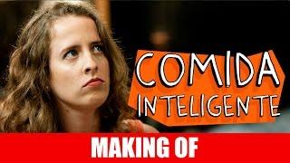 Vídeo - Making Of – Comida Inteligente