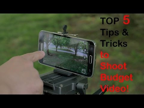 Top 5 Tips and Tricks to Shoot Budget Video