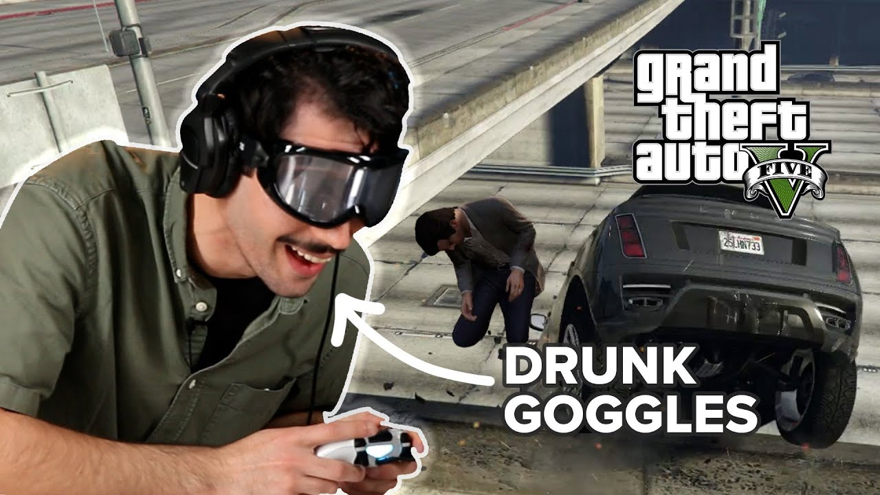 We Played GTA V With Drunk Goggles
