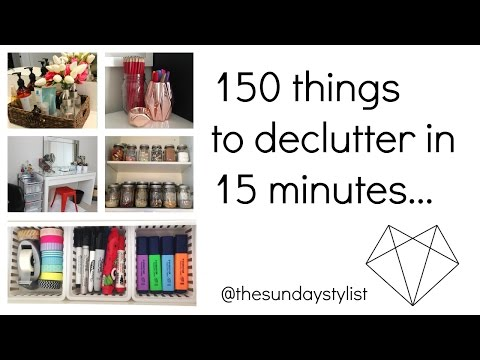 150 THINGS TO DECLUTTER IN UNDER 15 MINUTES - KON MARI YOUR LIFE || THE SUNDAY STYLIST