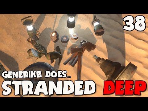 "Stranded Deep Gameplay Ep 38 - ""Sweet Supply Run!!!"""