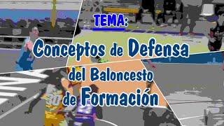 CONCEPTOS DE DEFENSA EN BALONCESTO DE FORMACIÓN.- Por Asociación Española de Entrenadores (AEEB)