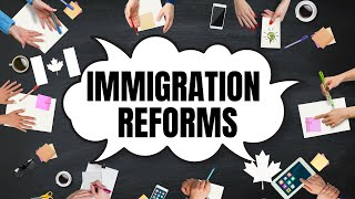 CANADIAN IMMIGRATION SYSTEM REFORM | OCTOBER 2020 UPDATE