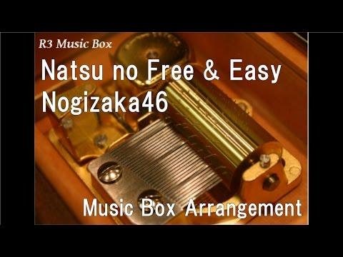 Natsu no Free & Easy/Nogizaka46 [Music Box]