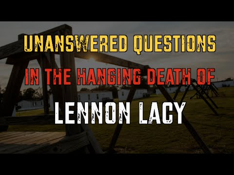 Unanswered Questions in the Hanging Death of Lennon Lacy