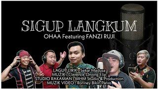 OHAA Featuring Fanzi Ruji - Sigup Langkum (Official Music Video)