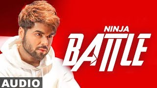 Battle (Full Audio) | Ninja | Gagsstudioz | Latest Punjabi Songs 2019 | Speed Records