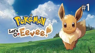 Twitch Livestream | Pokémon: Let's Go, Eevee! Part 1 [Switch]