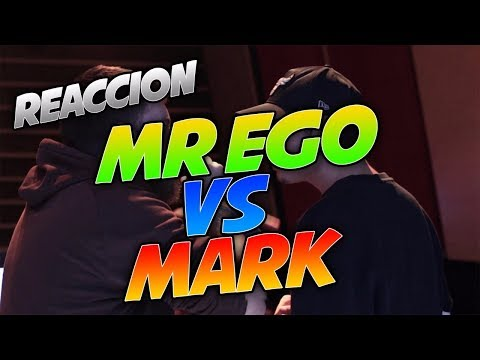 MR EGO VS MARK (REACCIÓN)