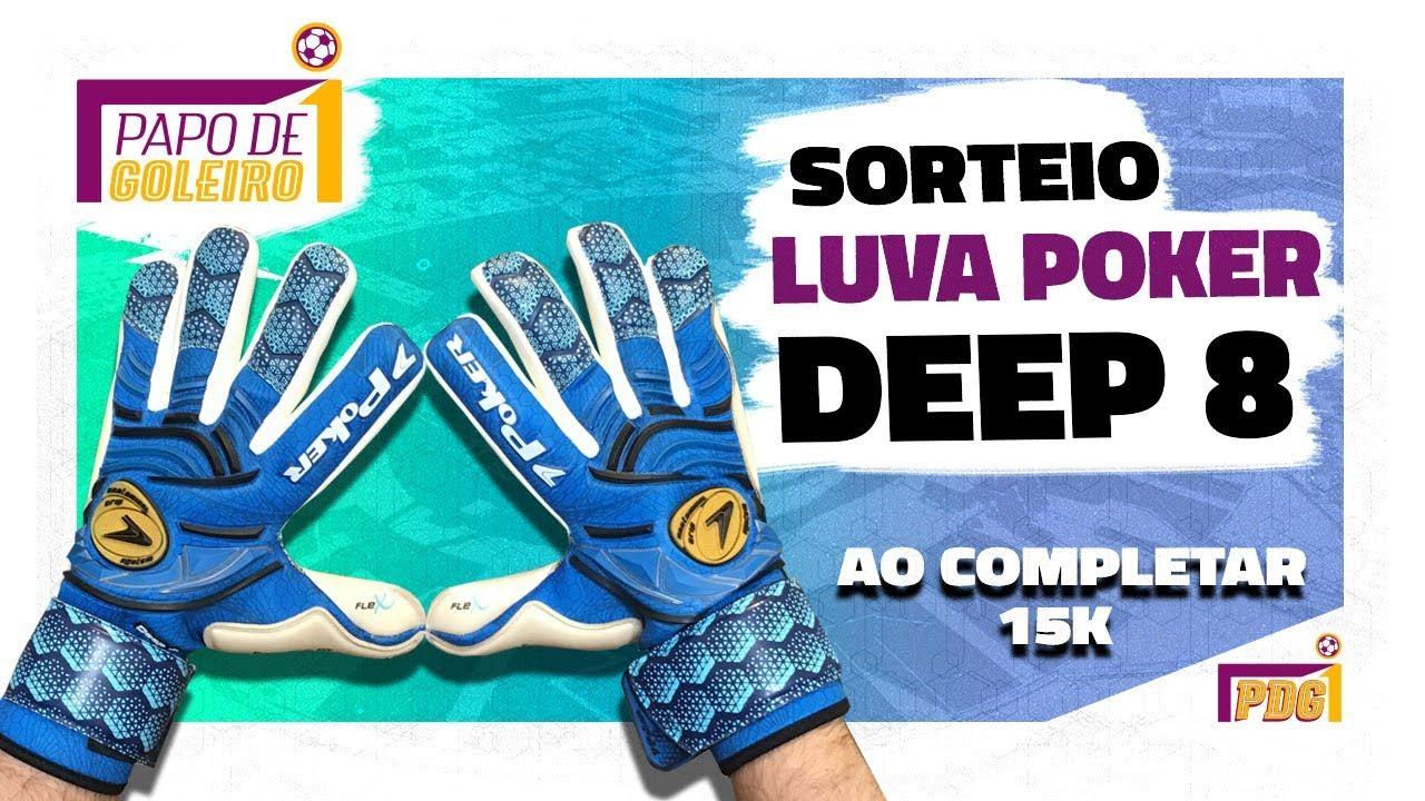 7db733c6a SORTEIO LUVA POKER (DEEP 8) - Papo de Goleiro - YouTube