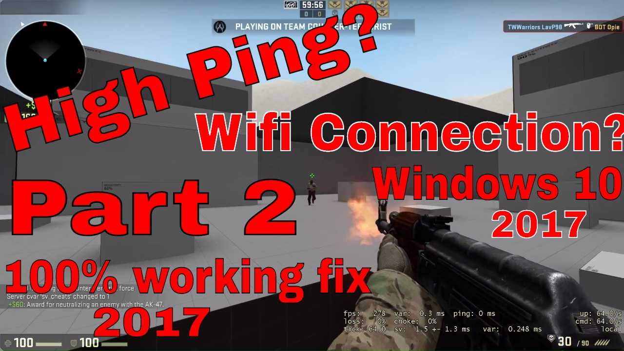 CS:GO High Ping Fix On A WiFi Connection For Windows 10 Part 2 ...