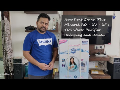 New Kent Grand Plus Mineral RO + UV + UF + TDS Water Purifier - Unboxing and Review