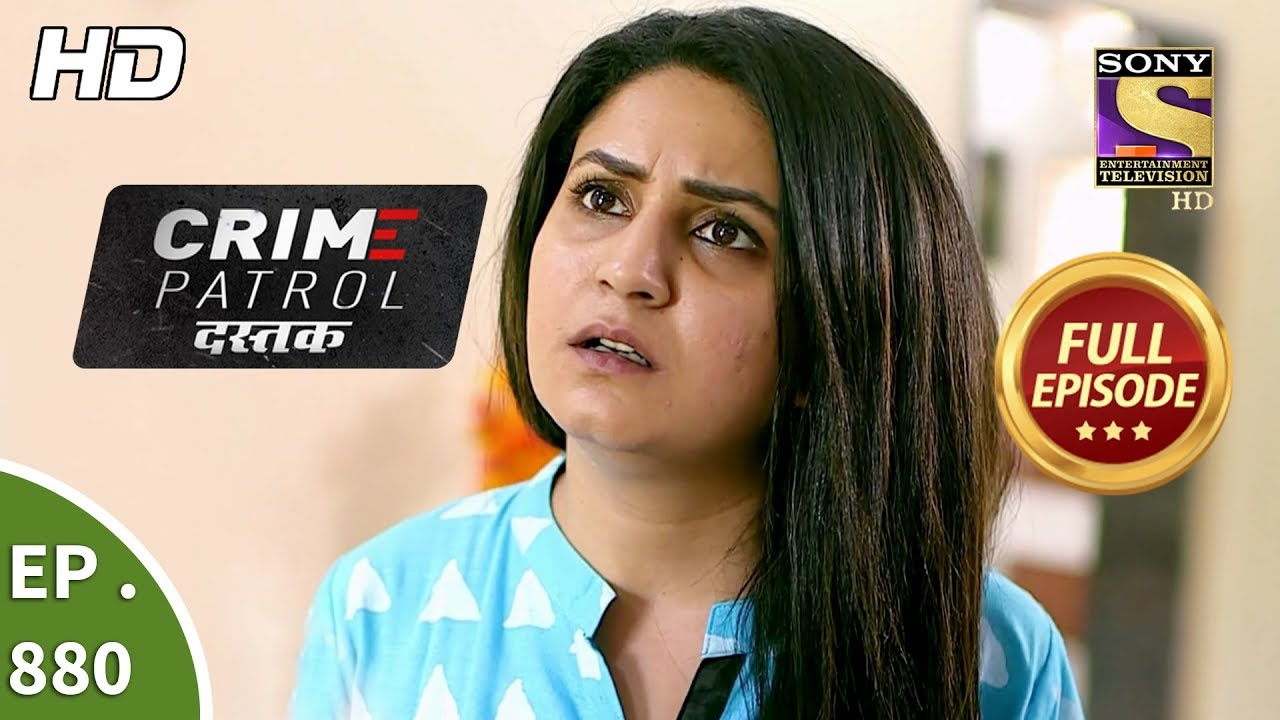 Crime Patrol Dastak - Ep 880 - Full Episode - 8th October, 2018