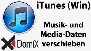 iTunes für Windows - Musik- und Media-Daten verschieben