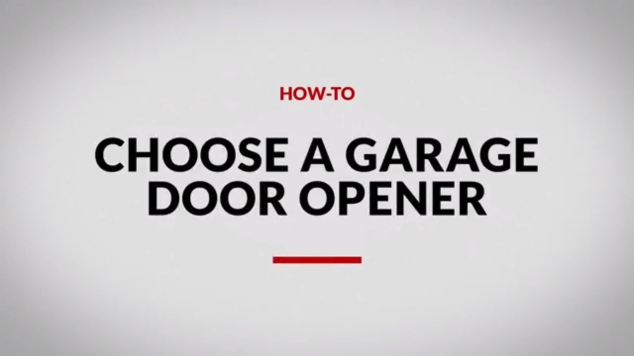 how to choose a garage door opener (4 steps)