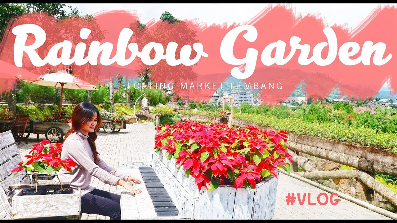 Rainbow Garden Lembang, warna warni! - YouTube