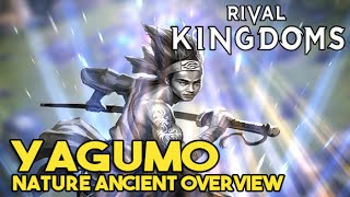 Rival Kingdoms #42 - Yagumo, NEW Nature Ancient Overview (Exclusive 1st Look)