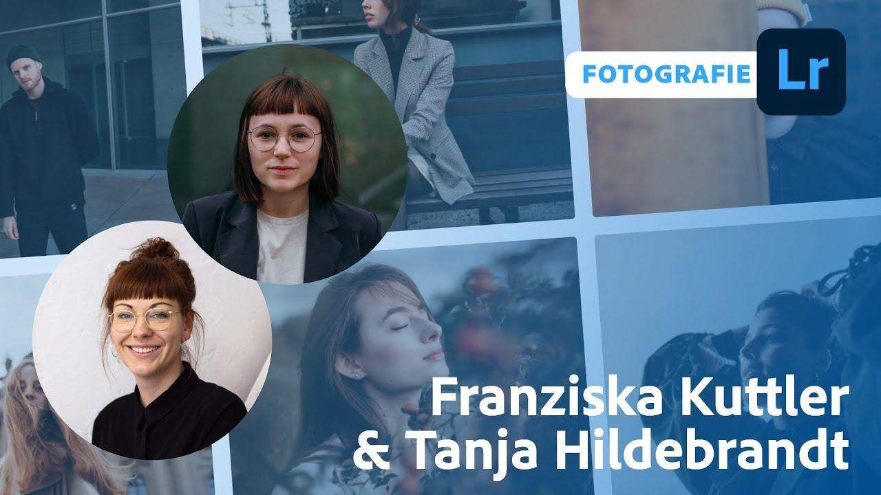 Fotografie mit Franziska Kuttler und Tanja Hildebrandt |Adobe Live