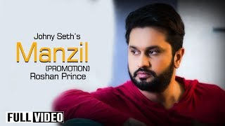 Download Hindi Video Songs - Roshan Prince || Johny Seth || Manzil Promotion 2015 || Yaar Anmulle Records