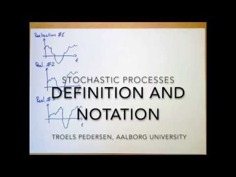 (SP 3.1) Stochastic Processes - Definition and Notation