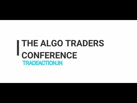 THE ALGO TRADERS CONFERENCE @ MUMBAI