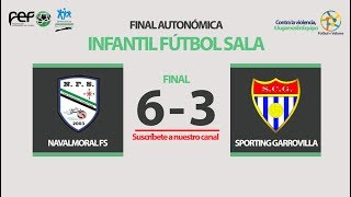 Navalmoral FS - SP La Garrovilla | Final Autonómica Infantil Fútbol Sala 2017/2018