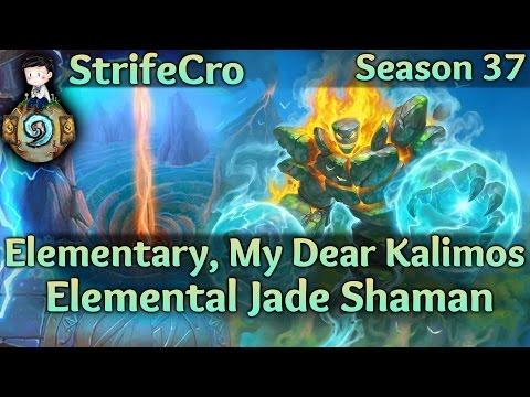 Hearthstone Elemental Jade Shaman: Elementary, My Dear Kalimos