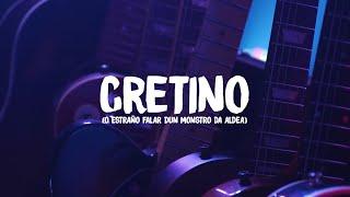 RUXE RUXE - CRETINO