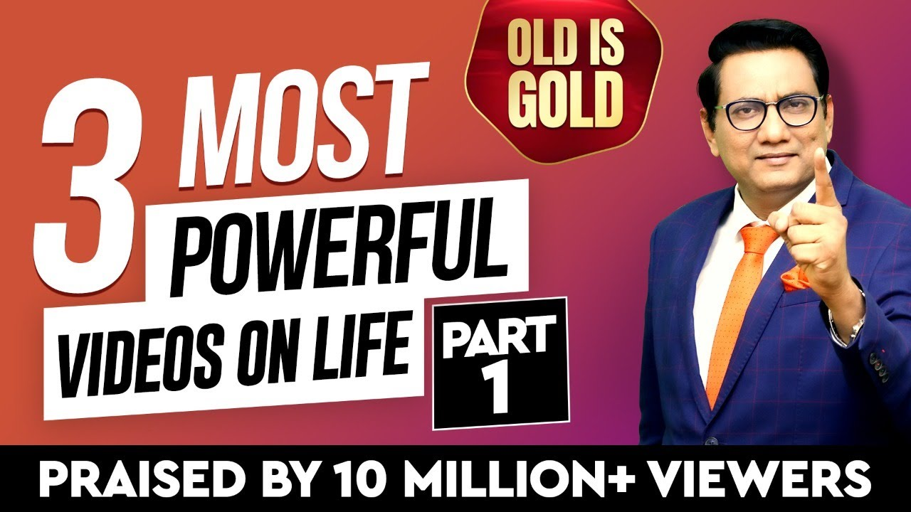 3 Most Powerful Videos on Life | Part - 1 | Praised by 10 Million+ Viewers