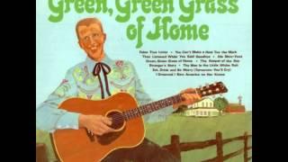 Porter Wagoner ~ Green, Green Grass Of Home