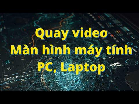 Phần mềm quay video màn hình máy tính, pc, laptop miễn phí!