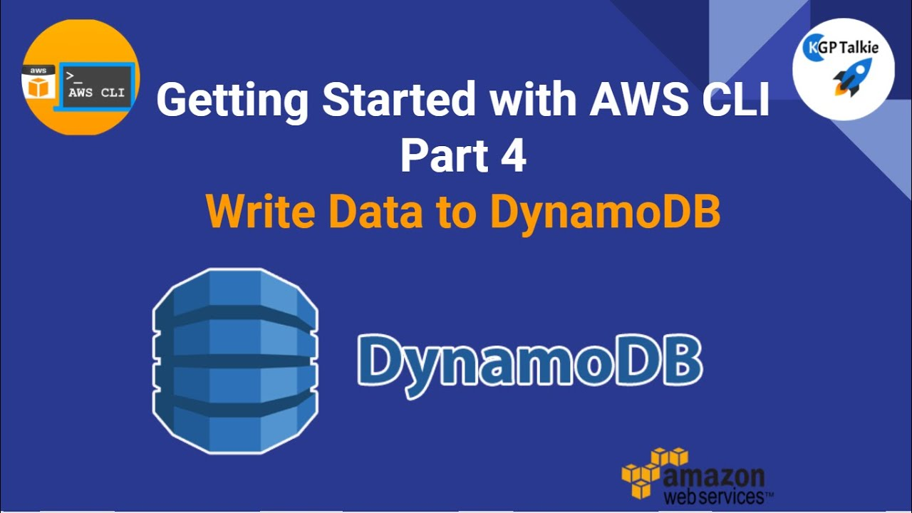 AWS CLI Tutorial - How to Write Data to DynamoDB Table with AWS CLI