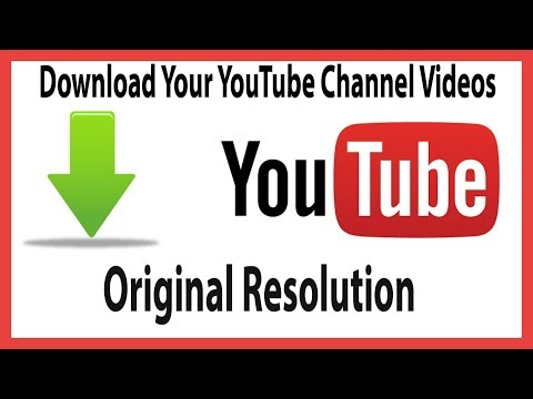Download Your YouTube Videos In Their Original Resolution