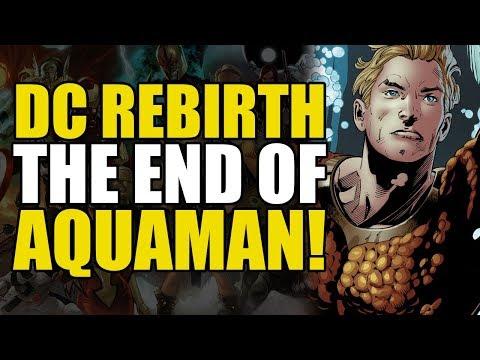 The End Of Aquaman! (Aquaman Rebirth: Crown Of Atlantis)