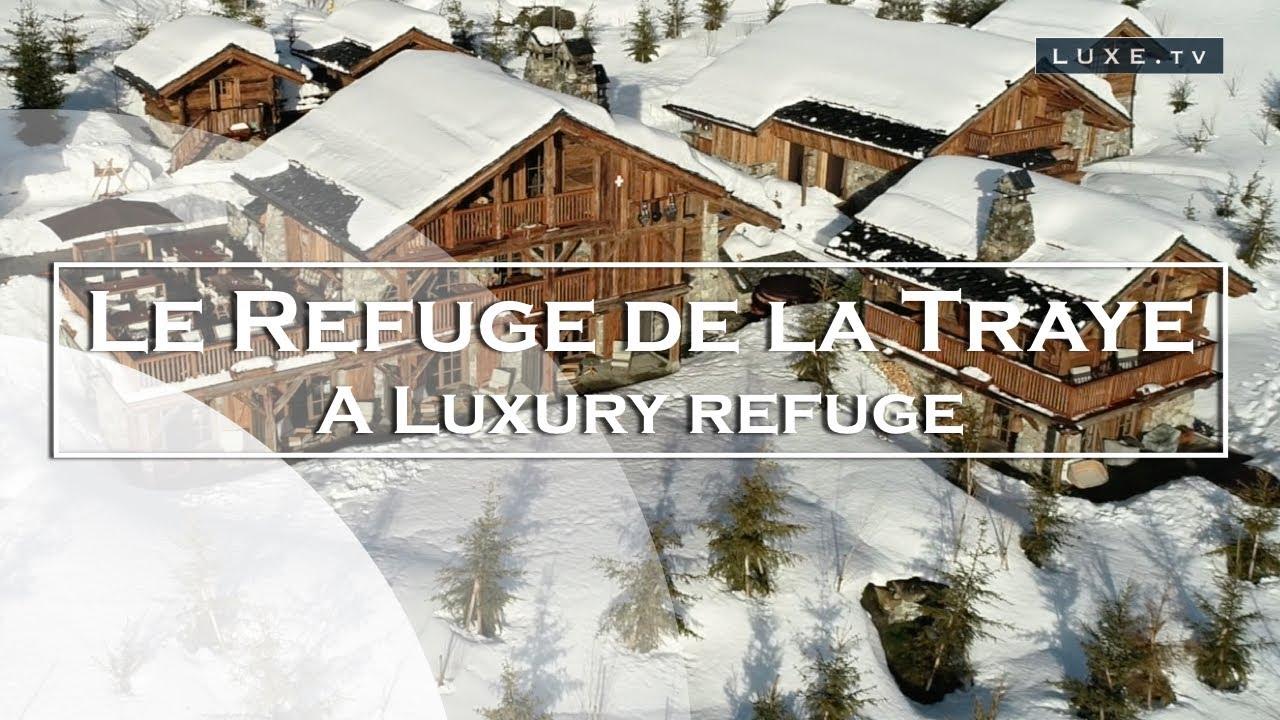Le Refuge Megeve Architecte french alps : discover le refuge de la traye - luxe.tv