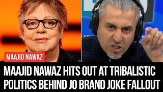 Maajid Nawaz Hits Out At Tribalistic Politics Behind Jo Brand Joke Fallout - LBC