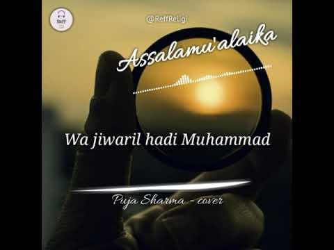 Assalamu'alaika - Puja Sharma Cover