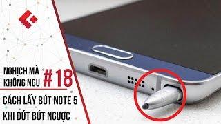 Clickbuy - Nghịch mà không ngu #18: Trải nghiệm Đút ngược bút trên Note 5 - Cách lấy bút trong 30s